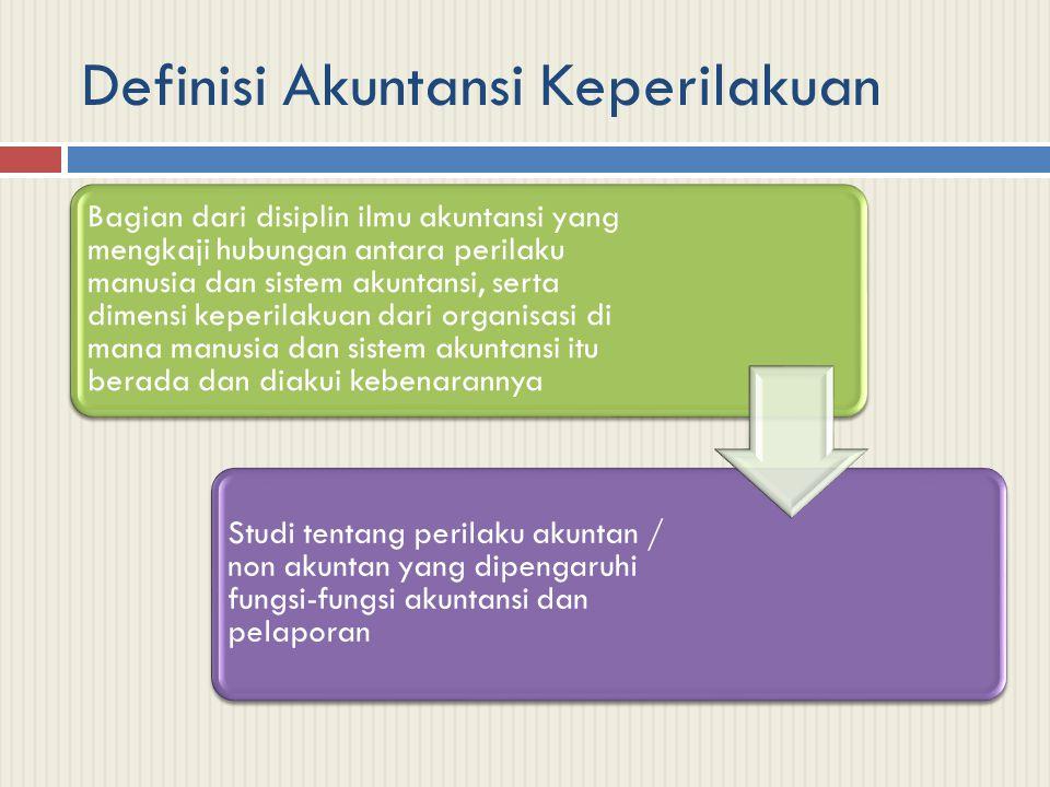 Definisi Akuntansi Keperilakuan