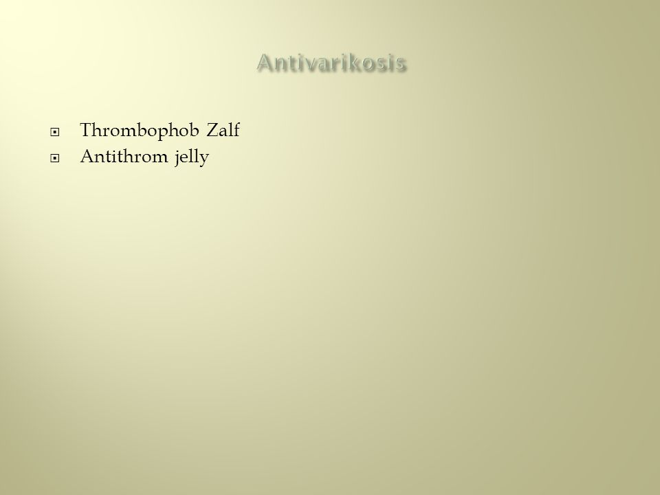 Antivarikosis Thrombophob Zalf Antithrom jelly