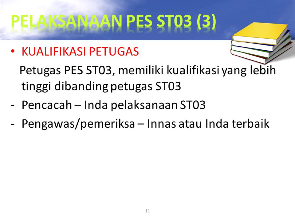 PELAKSANAAN PES ST03 (3) KUALIFIKASI PETUGAS