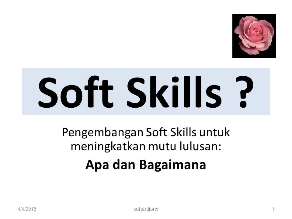 Pengembangan Soft Skills untuk meningkatkan mutu lulusan: