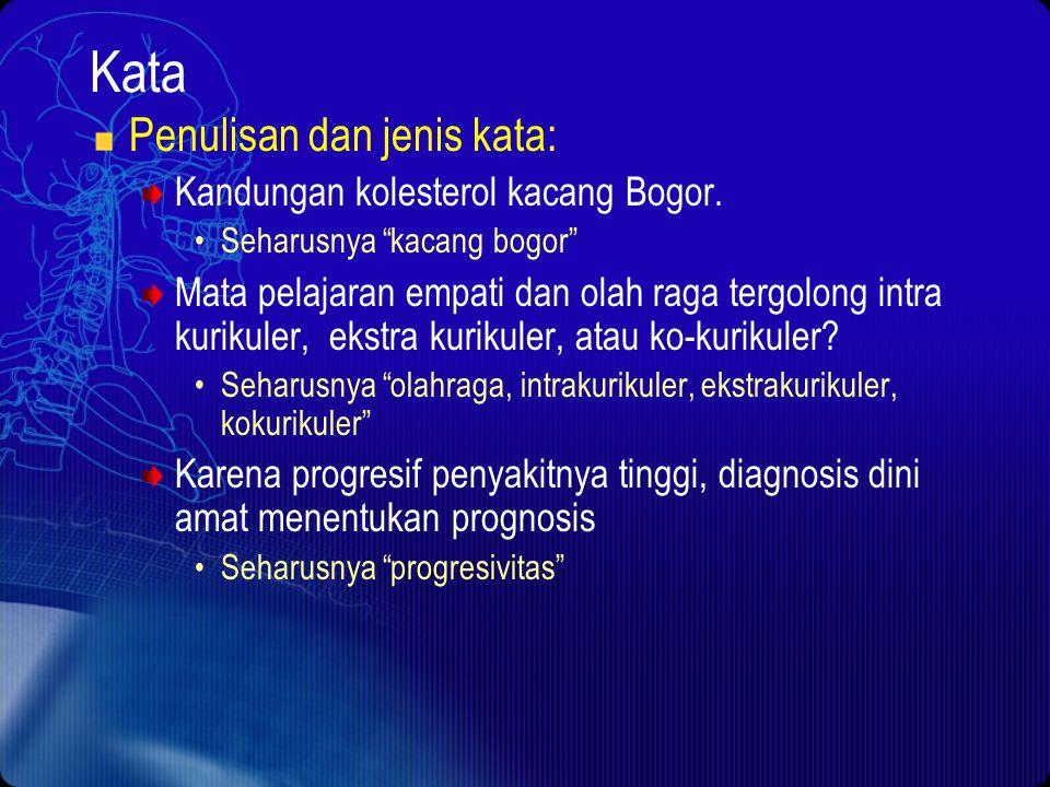 Kata Penulisan dan jenis kata: Kandungan kolesterol kacang Bogor.