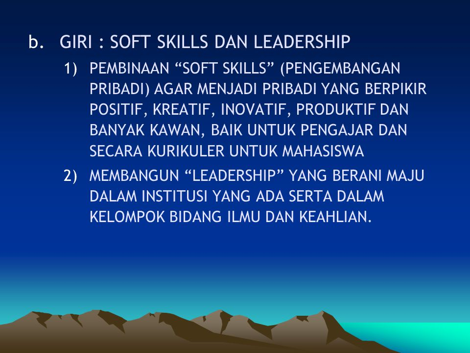 GIRI : SOFT SKILLS DAN LEADERSHIP