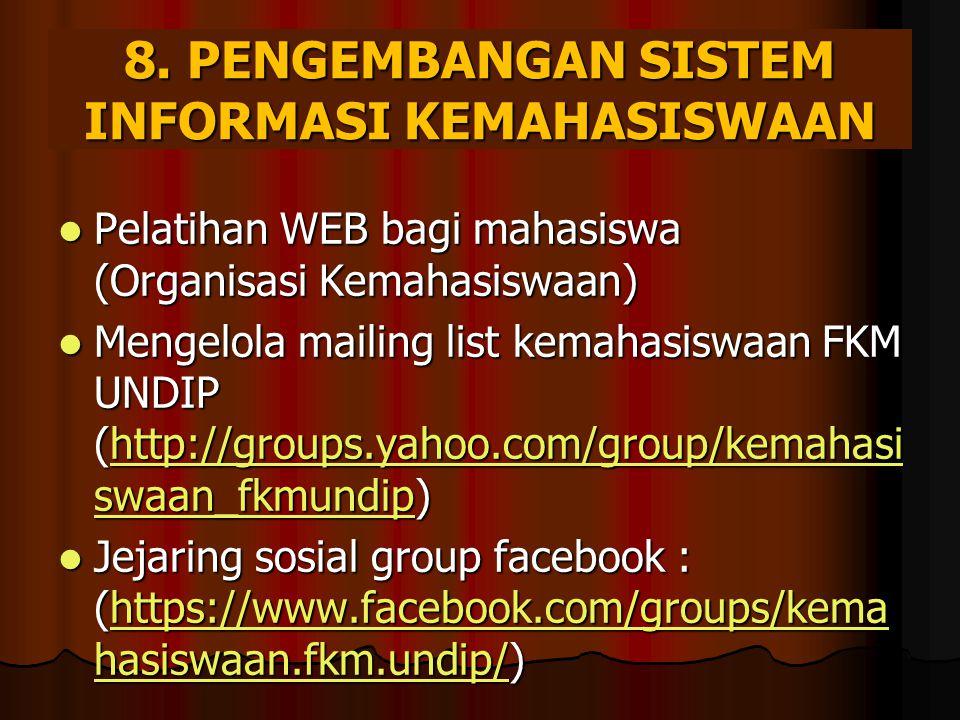 8. PENGEMBANGAN Sistem Informasi Kemahasiswaan