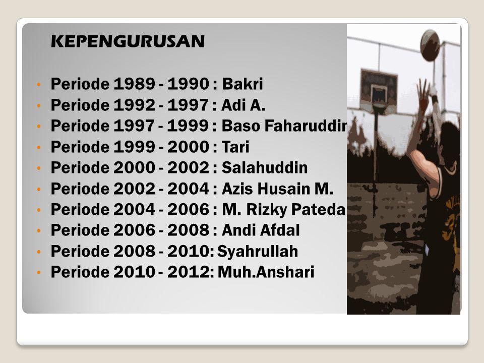 KEPENGURUSAN Periode 1989 - 1990 : Bakri. Periode 1992 - 1997 : Adi A. Periode 1997 - 1999 : Baso Faharuddin.