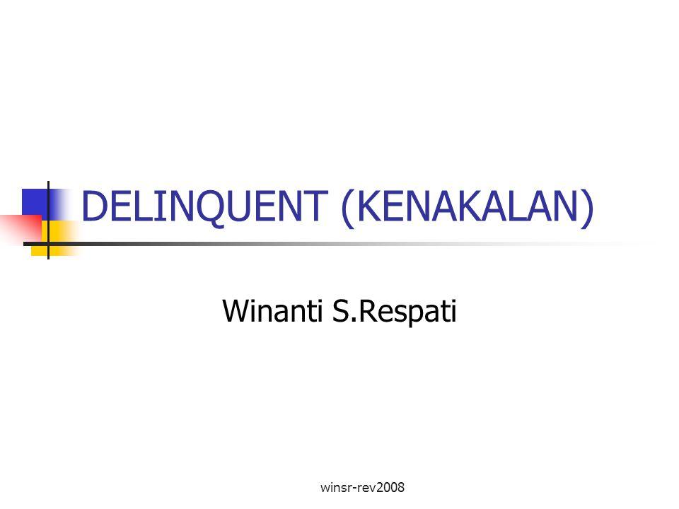 DELINQUENT (KENAKALAN)