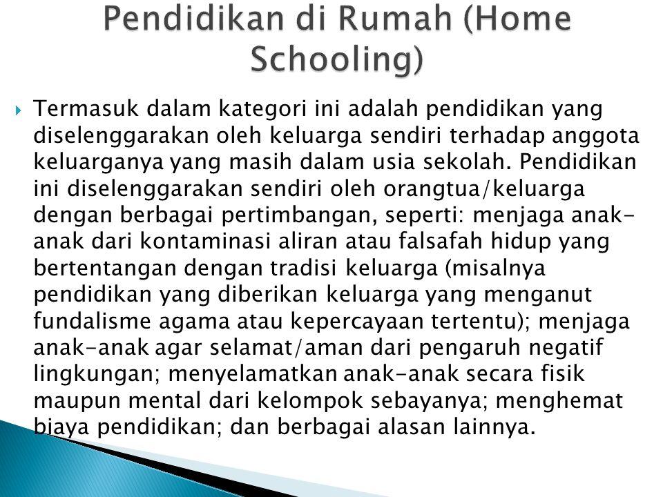 Pendidikan di Rumah (Home Schooling)