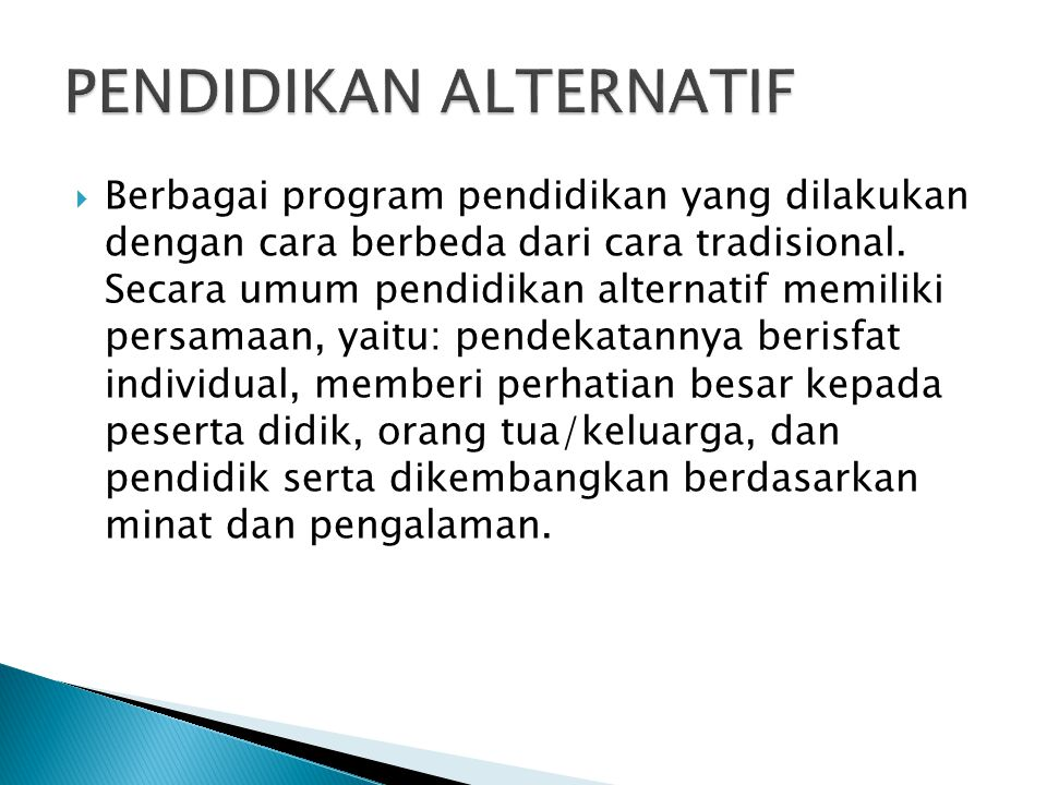 PENDIDIKAN ALTERNATIF