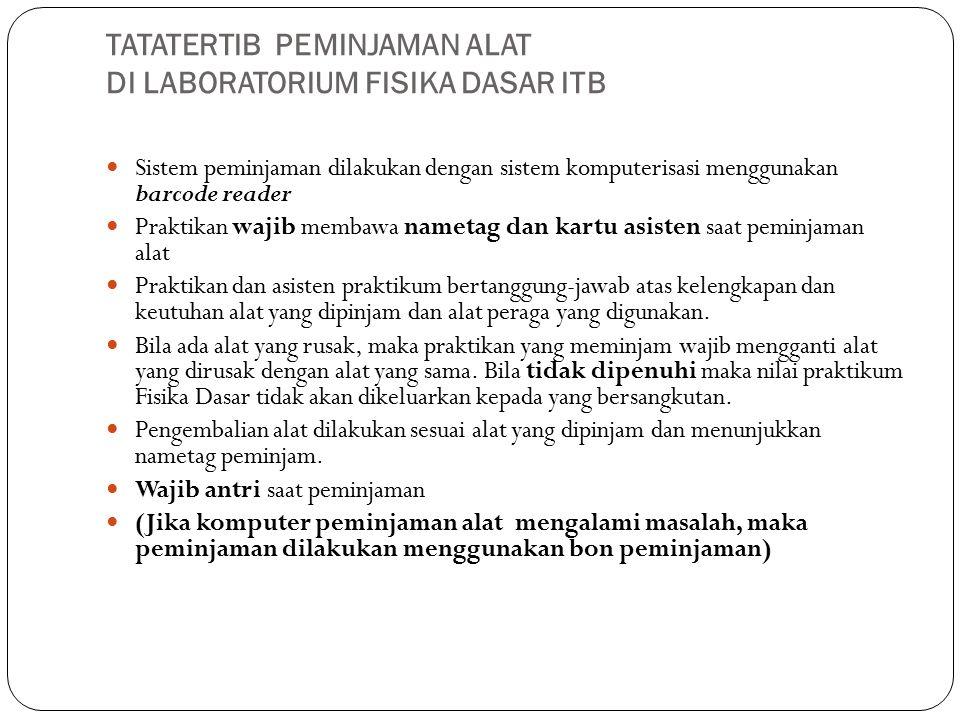 TATATERTIB PEMINJAMAN ALAT DI LABORATORIUM FISIKA DASAR ITB