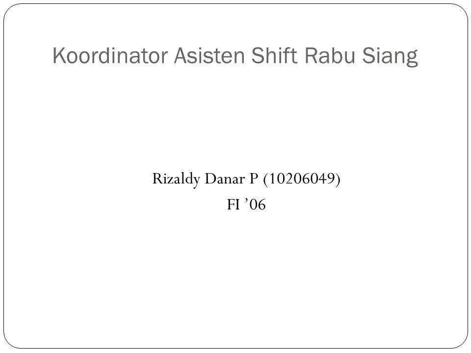 Koordinator Asisten Shift Rabu Siang