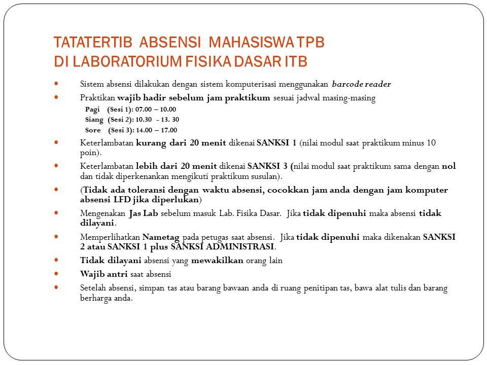 TATATERTIB ABSENSI MAHASISWA TPB DI LABORATORIUM FISIKA DASAR ITB