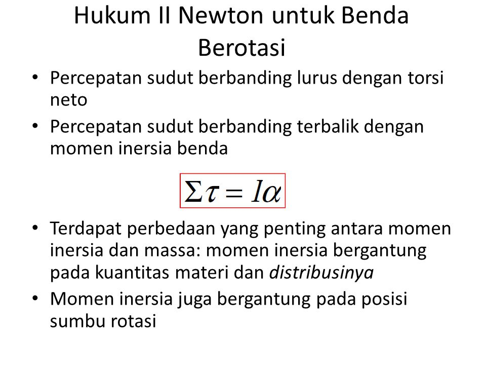 Hukum II Newton untuk Benda Berotasi