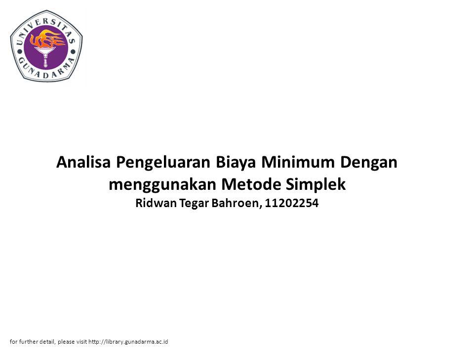 Analisa Pengeluaran Biaya Minimum Dengan menggunakan Metode Simplek Ridwan Tegar Bahroen, 11202254