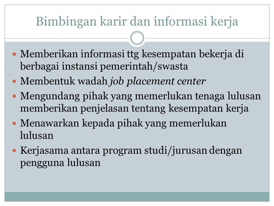 Bimbingan karir dan informasi kerja