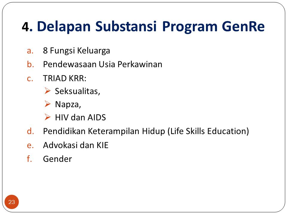 4. Delapan Substansi Program GenRe