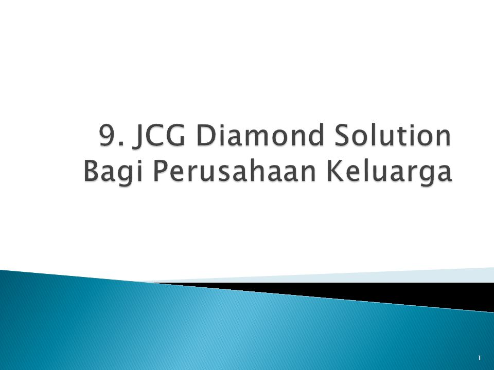 9. JCG Diamond Solution Bagi Perusahaan Keluarga