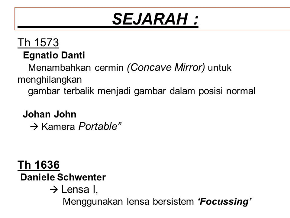 SEJARAH : Th 1573 Th 1636 Egnatio Danti