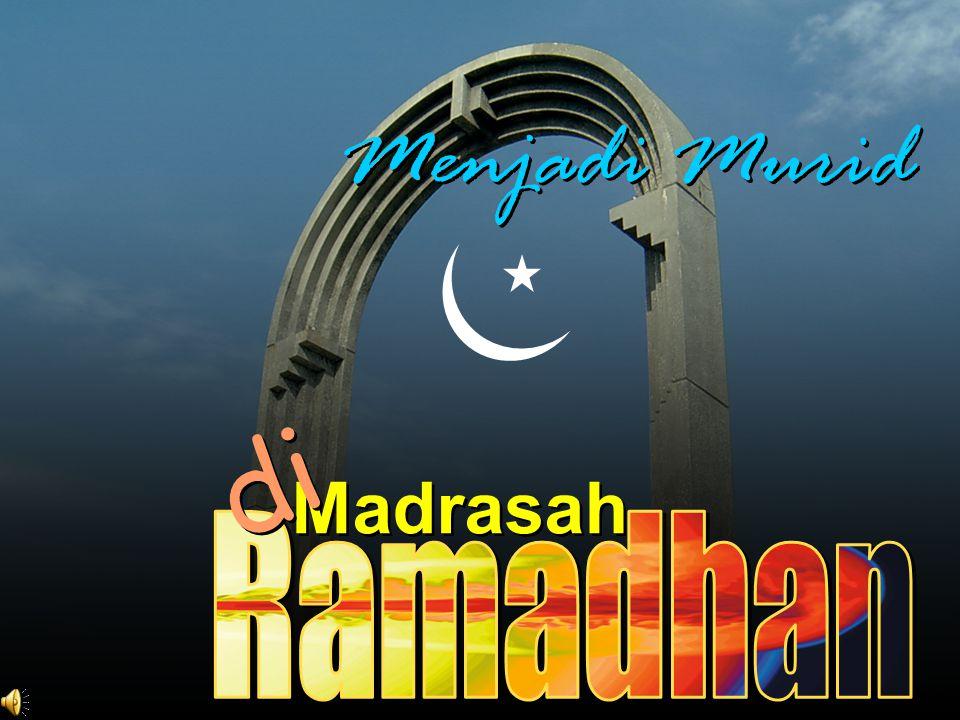 Menjadi Murid di Madrasah Ramadhan