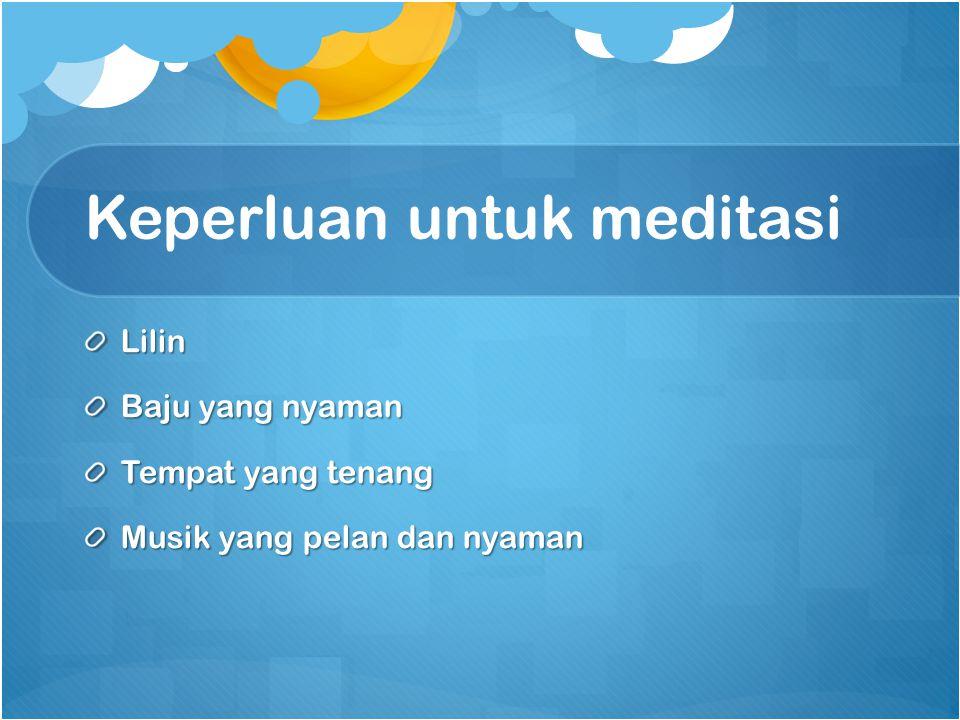 Keperluan untuk meditasi
