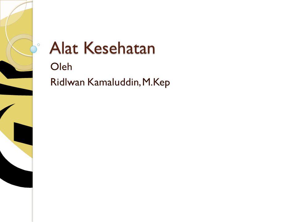 Oleh Ridlwan Kamaluddin, M.Kep