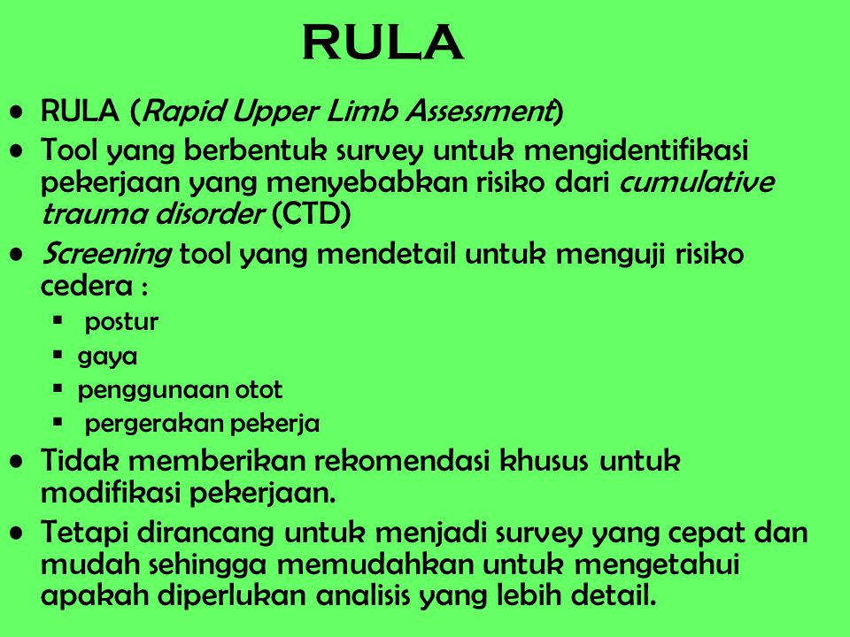 RULA RULA (Rapid Upper Limb Assessment)