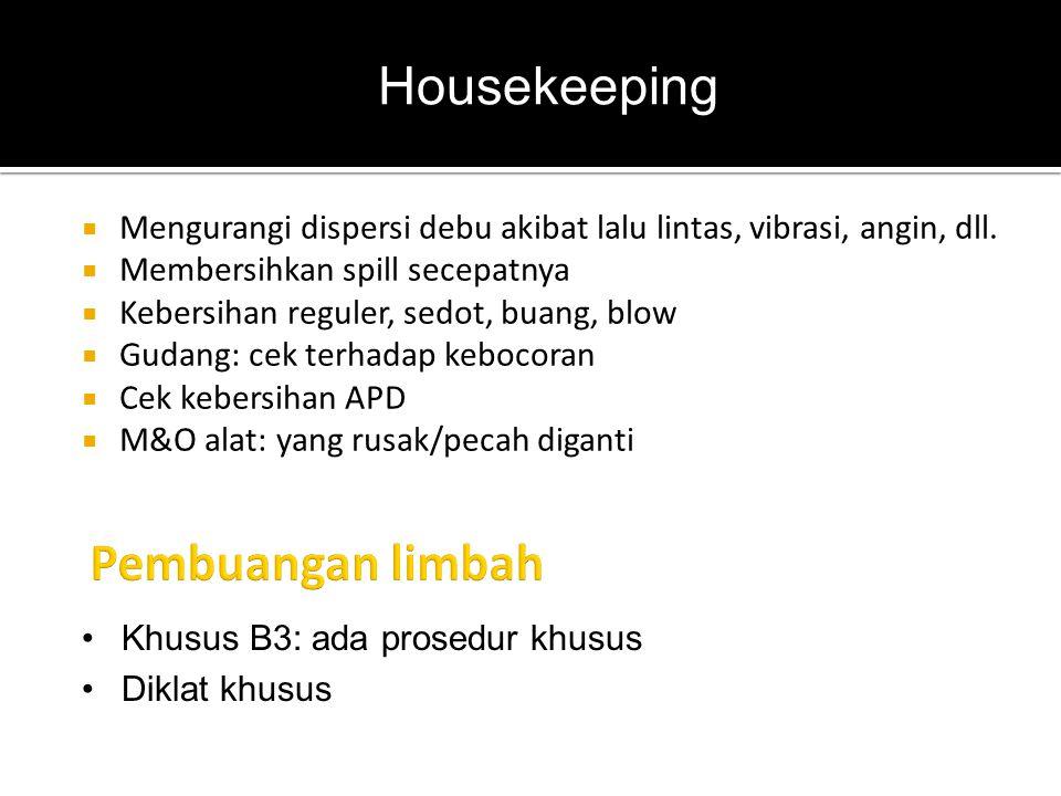 Housekeeping Pembuangan limbah