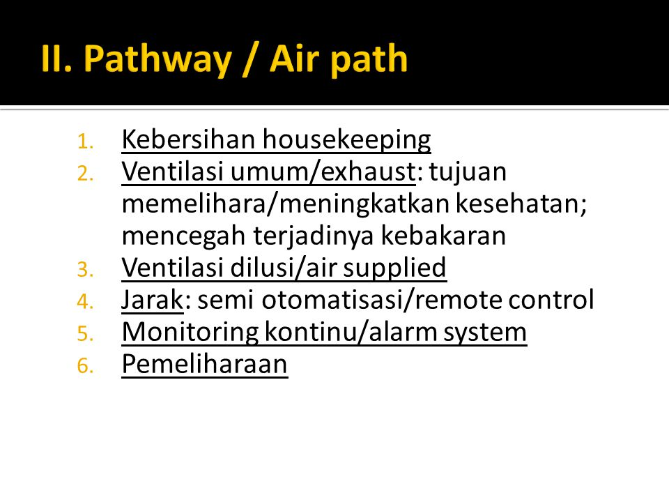 II. Pathway / Air path Kebersihan housekeeping