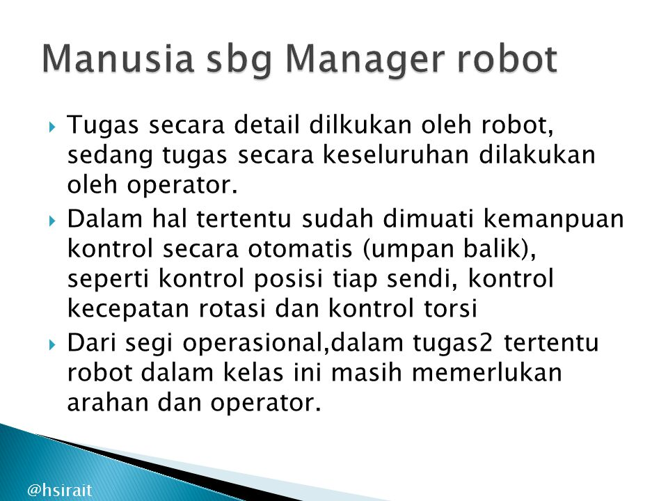 Manusia sbg Manager robot