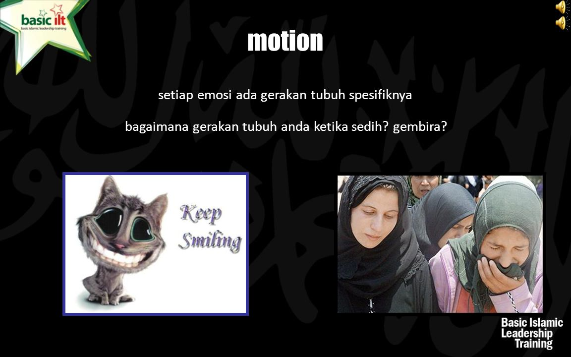 motion setiap emosi ada gerakan tubuh spesifiknya