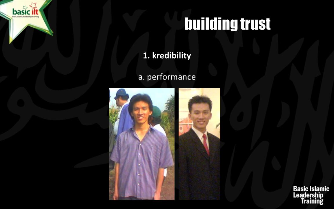 building trust 1. kredibility a. performance
