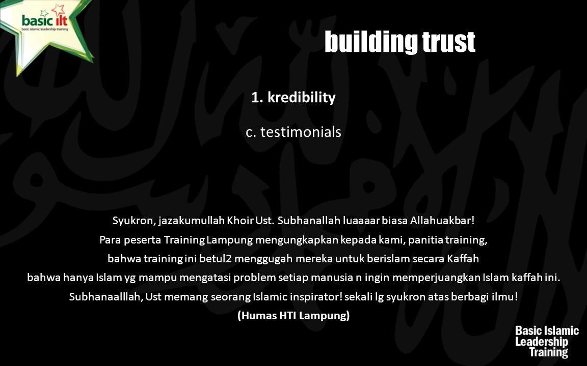building trust 1. kredibility c. testimonials