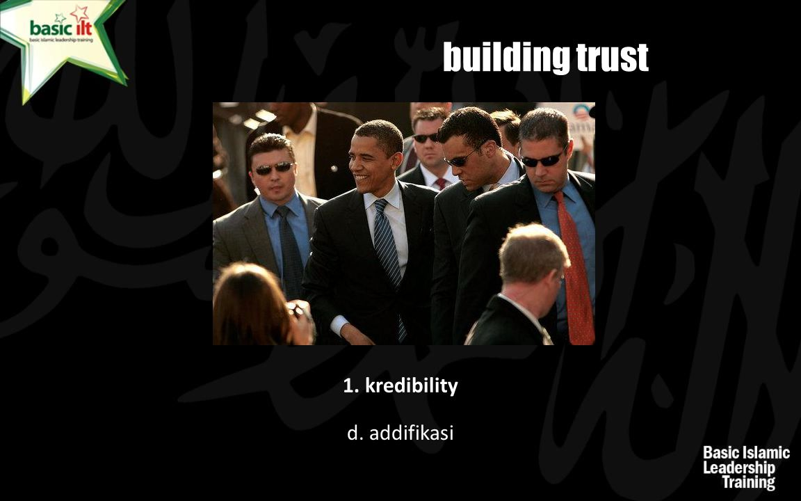 building trust 1. kredibility d. addifikasi