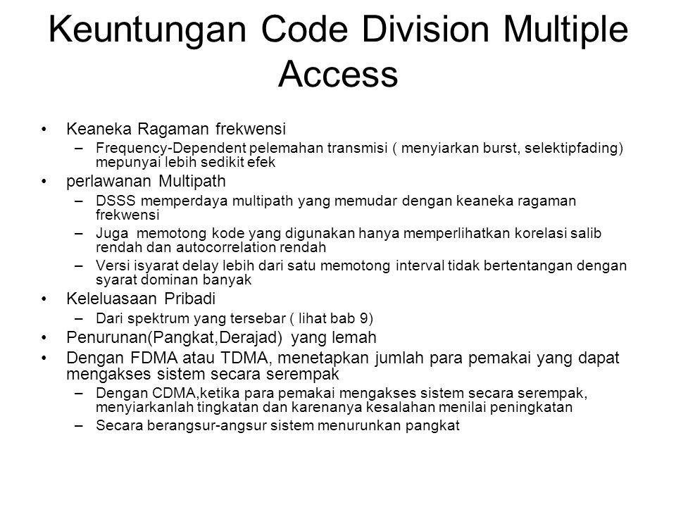 Keuntungan Code Division Multiple Access