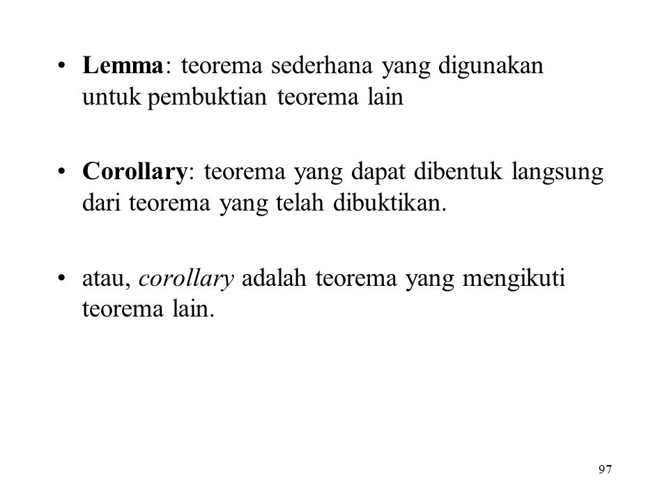 Lemma: teorema sederhana yang digunakan untuk pembuktian teorema lain