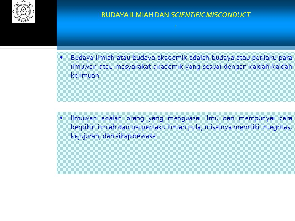 BUDAYA ILMIAH DAN SCIENTIFIC MISCONDUCT