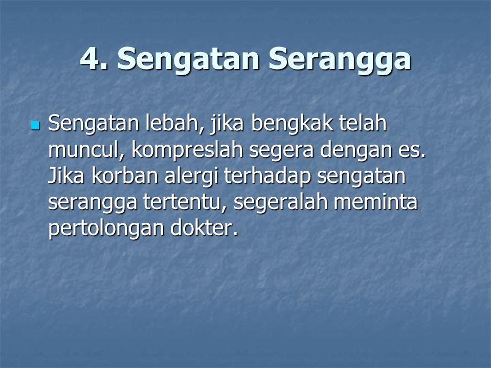 4. Sengatan Serangga