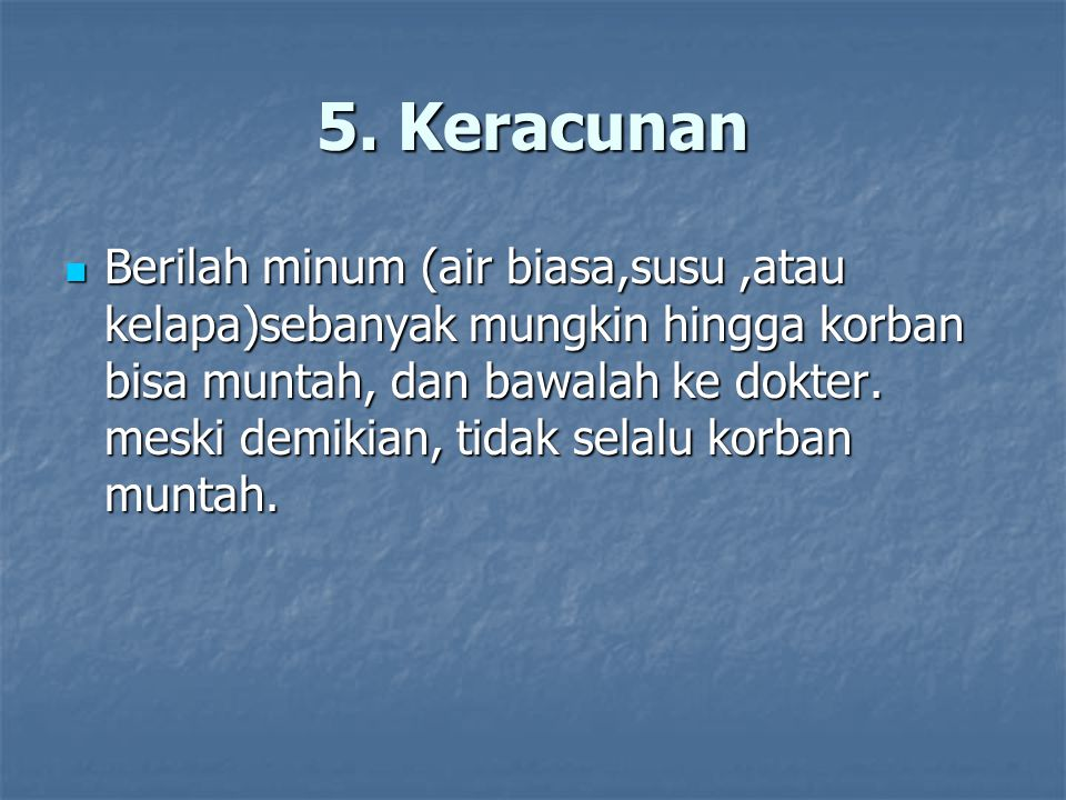 5. Keracunan