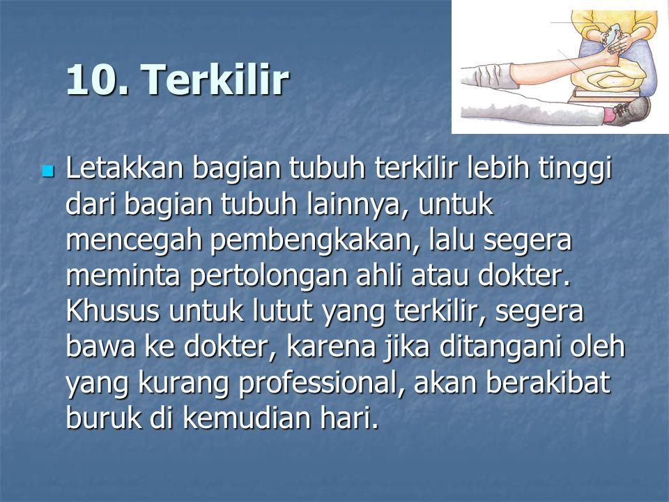 10. Terkilir