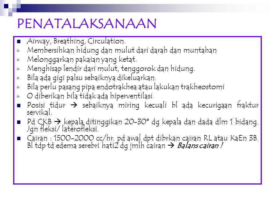 PENATALAKSANAAN Airway, Breathing, Circulation.