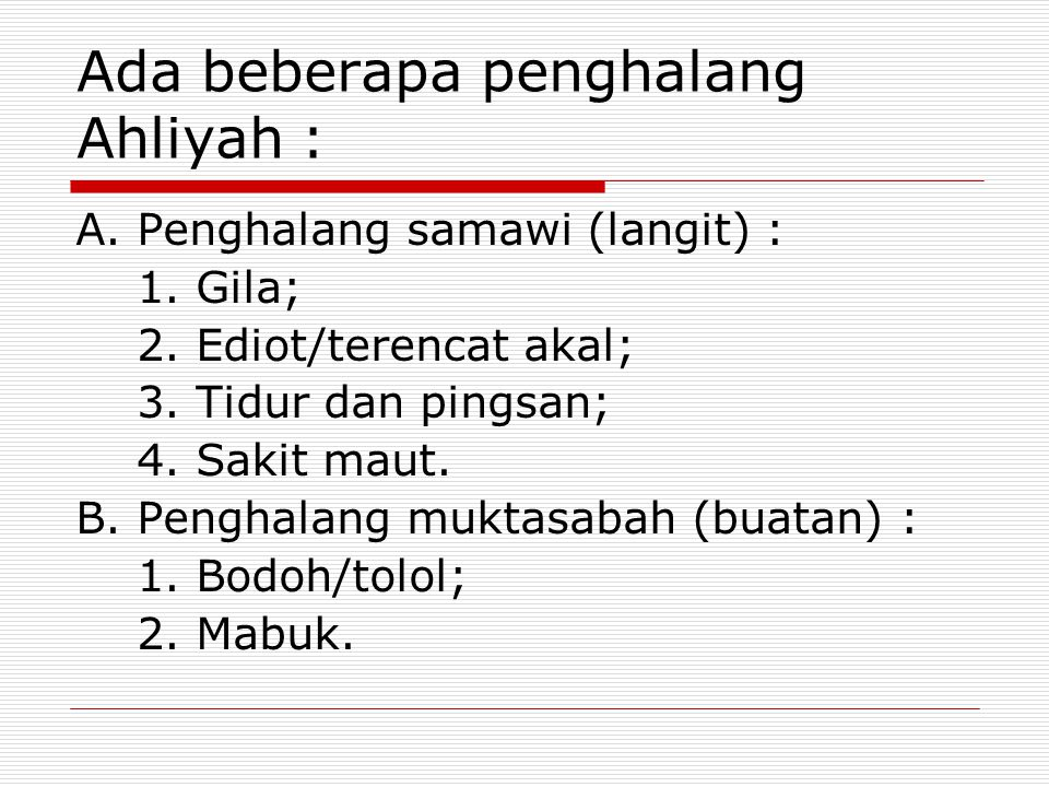 Ada beberapa penghalang Ahliyah :