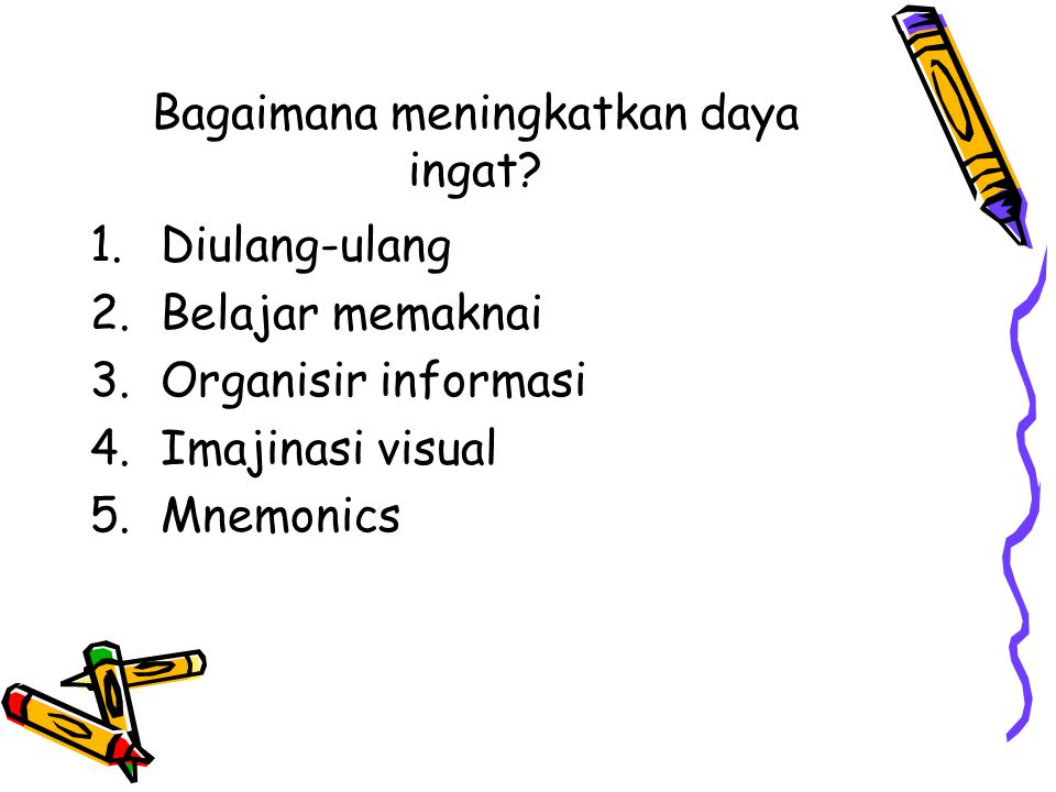 Bagaimana meningkatkan daya ingat