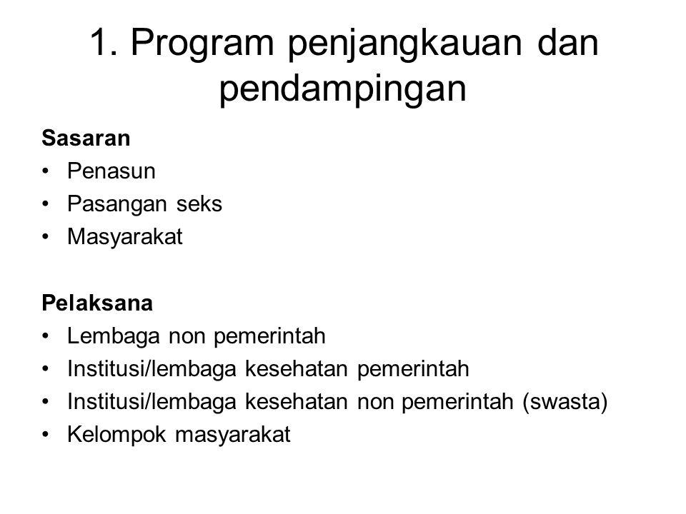 1. Program penjangkauan dan pendampingan
