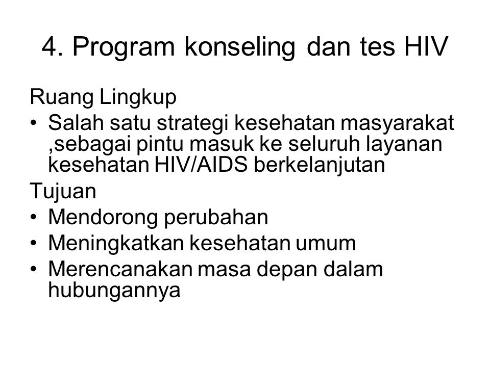 4. Program konseling dan tes HIV