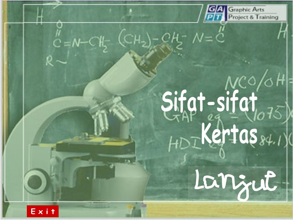 Sifat-sifat Kertas E x i t