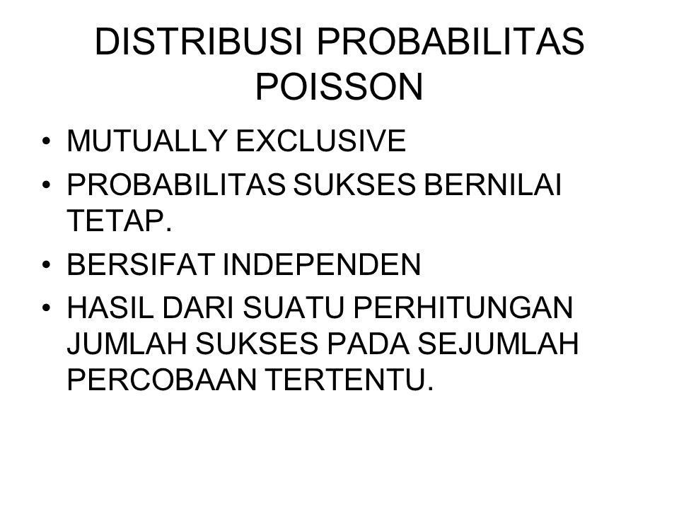 DISTRIBUSI PROBABILITAS POISSON