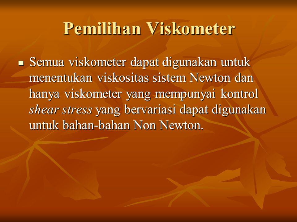 Pemilihan Viskometer