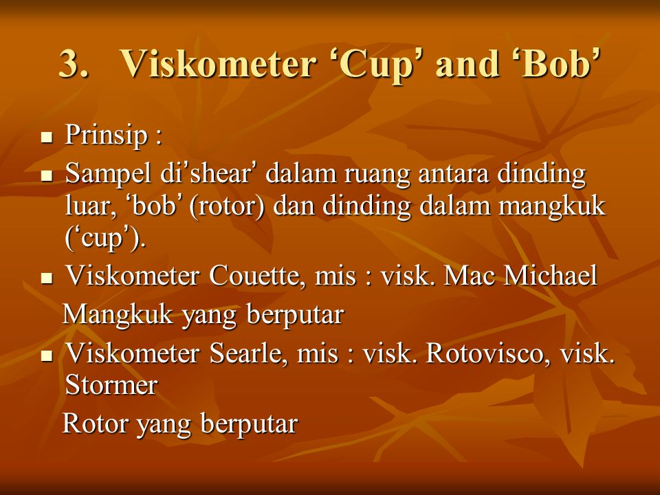 Viskometer 'Cup' and 'Bob'