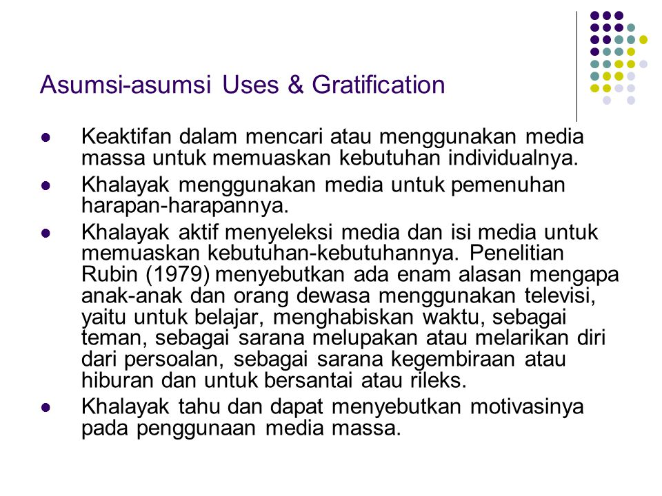 Asumsi-asumsi Uses & Gratification