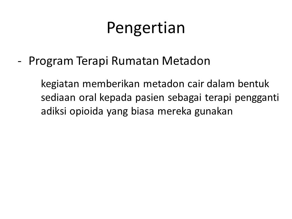 Pengertian Program Terapi Rumatan Metadon