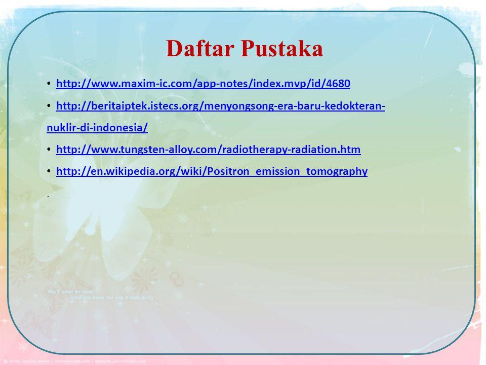 Daftar Pustaka http://www.maxim-ic.com/app-notes/index.mvp/id/4680