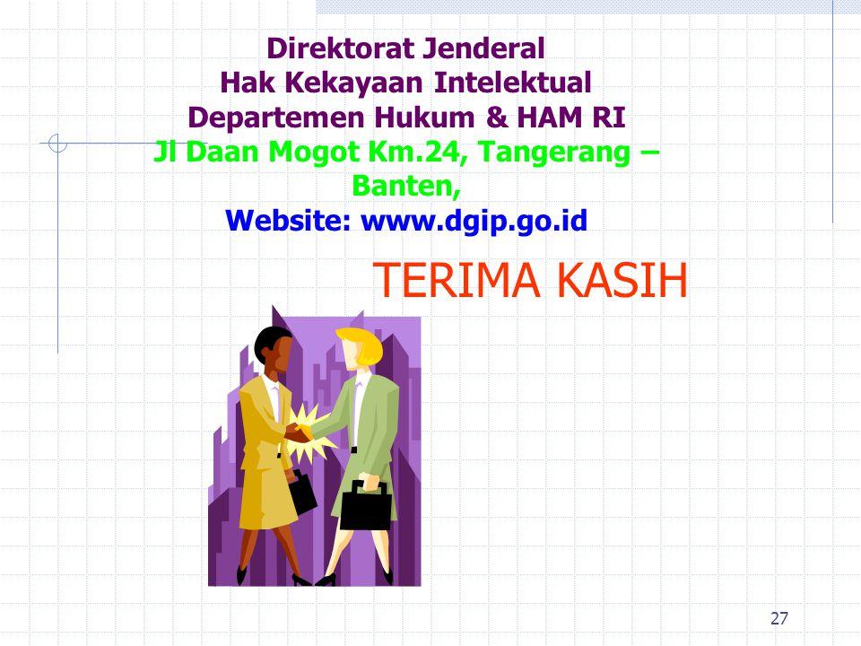 Direktorat Jenderal Hak Kekayaan Intelektual Departemen Hukum & HAM RI Jl Daan Mogot Km.24, Tangerang – Banten, Website: www.dgip.go.id